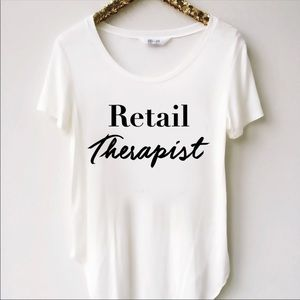 🛍Retail Therapist Tee🛍Just Arrived🛍